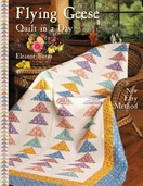 Flying Geese New Easy Method From Quilt in a Day Books by Eleanor Burns