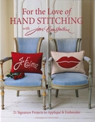 For the Love of Hand Stitching by Jan Constantine