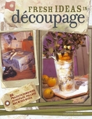 Fresh Ideas in Decoupage