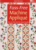 Fuss-Free Machine Applique by Lori Buhler