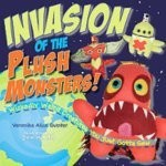 Invasion of the Plush Monsters!: Wickedly Weird Creatures You Just Gotta Sew