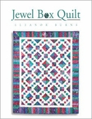 Jewel Box Quilts from Quilt in a Day Books by Eleanor Burns