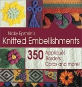 Knitted Embellishments by Nicky Epstein