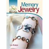 Make It in Minutes: Memory Jewelry by Liz Eaton