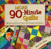 More 90-Minute Quilts by Meryl Ann Butler