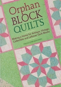 Orphan Block Quilts by Tricia Lynn Maloney