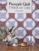 Pineapple Quilt A Piece Of Cake from Quilt in a Day Books by Loretta Smith