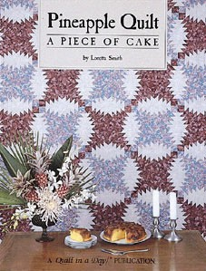 http://ep.yimg.com/ay/yhst-132146841436290/pineapple-quilt-a-piece-of-cake-from-quilt-in-a-day-books-by-loretta-smith-2.jpg