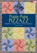 Prairie Point Pizzazz by Karen Sievert