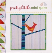 Pretty Little Mini Quilts from Lark Books