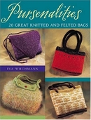Pursenalities 20 Great Knitted and Felted Bags Pattern Book by Eva Wiechmann