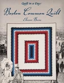 Quilt in a Day: Boston Common Quilt
