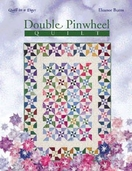 Quilt in A Day Double Pinwheel Quilt. Book by Eleanor Burns