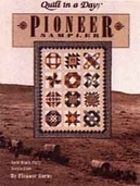 Quilt in a Day: Pioneer Sampler Quilt Block Party