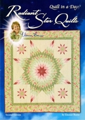 Quilt in a Day: Radiant Star Quilts Second Edition by Eleanor Burns