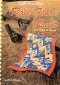 Quilt in a Day: Rail Fence Quilt by LuAnn Stout