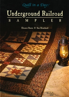 http://ep.yimg.com/ay/yhst-132146841436290/quilt-in-a-day-underground-railroad-sampler-by-eleanor-burns-and-sue-bouchard-2.jpg