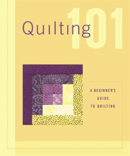 http://ep.yimg.com/ay/yhst-132146841436290/quilting-101-a-beginners-guide-to-quilting-2.jpg