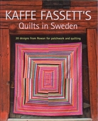 Quilts in Sweden by Kaffe Fassett