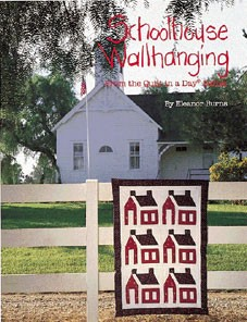 http://ep.yimg.com/ay/yhst-132146841436290/schoolhouse-wallhanging-from-quilt-in-a-day-books-by-eleanor-burns-2.jpg