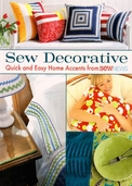 Sew Decorative - Quick and Easy Home Accents from Sew News