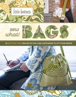 http://ep.yimg.com/ay/yhst-132146841436290/sew-what-bags-18-pattern-free-projects-you-can-customize-to-fit-your-needs-2.jpg