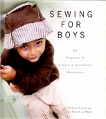Sewing for Boys by Shelly Figueroa and Karen LePage