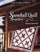 Snowball Quilt Simplified from Quilt in a Day Books by Patricia Knoechel
