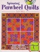 Spinning Pinwheel Quilts by Sara Moe