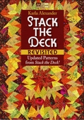 Stack the Deck Revisited by Karla Alexander