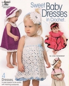 Sweet Baby Dresses in Crochet by Lisa Naskrent