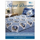 Sweet Dreams: Reversible Quilts and Coordinates