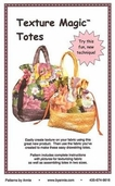 Texture Magic Pattern: Totes