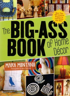 http://ep.yimg.com/ay/yhst-132146841436290/the-big-ass-book-of-home-decor-by-mark-montano-2.jpg