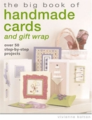 The Big Book of Handmade Cards and Gift Wrap