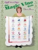 The Magic Vine Quilt from Quilt in a Day Books by Eleanor Burns
