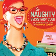 The Naughty Secretary Club Book by Jennifer Perkins