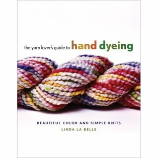 http://ep.yimg.com/ay/yhst-132146841436290/the-yarn-lover-s-guide-to-hand-dyeing-beautiful-color-and-simple-knits-2.jpg