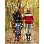 Twinkle's Town and Country Knits: 30 Designs for Sumptuous Living