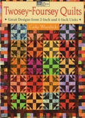 Twosey-Foursey Quilts by Cathy Wierzbicki