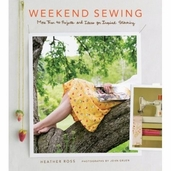 Weekend Sewing More Than 40 Pojects and Ideas for InspiRed Stitching