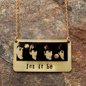 "Beatles ""Let it Be"" Necklace"