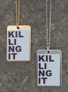 Killing It Necklace