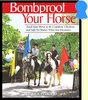 Bombproof Your Horse