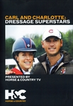 Carl Hester And Charlotte Dujardin: Dressage Superstars DVD