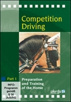 Competition Driving 1:  Preparation & Training of the Horse DVD