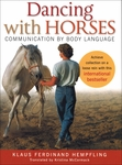 Dancing With Horses; Communication by Body Language