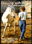 Dancing With Horses: Communication by Visual Language