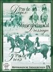 Pas de Deux/Pad de Trois: Magic of Classical Dressage DVD