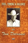 Tom Dorrance:  Feel, Timing & Balance DVD